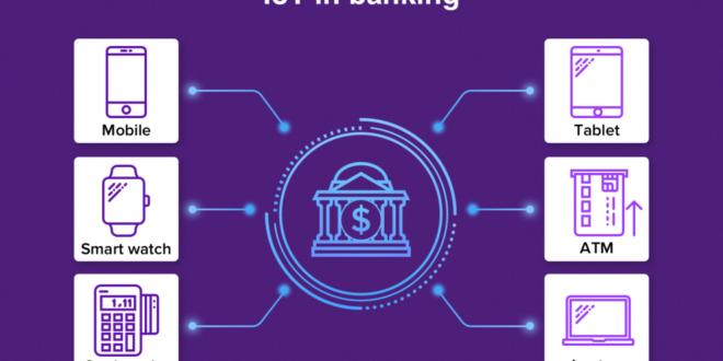 چرا بانک ها به بانکداری اشیا (IoT) نیاز دارند؟