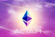 بهروزرسانی الطایر (Altair) اتریوم تا ساعاتی دیگر اجرا میشود؛ منتظر چه تغییراتی باشیم؟